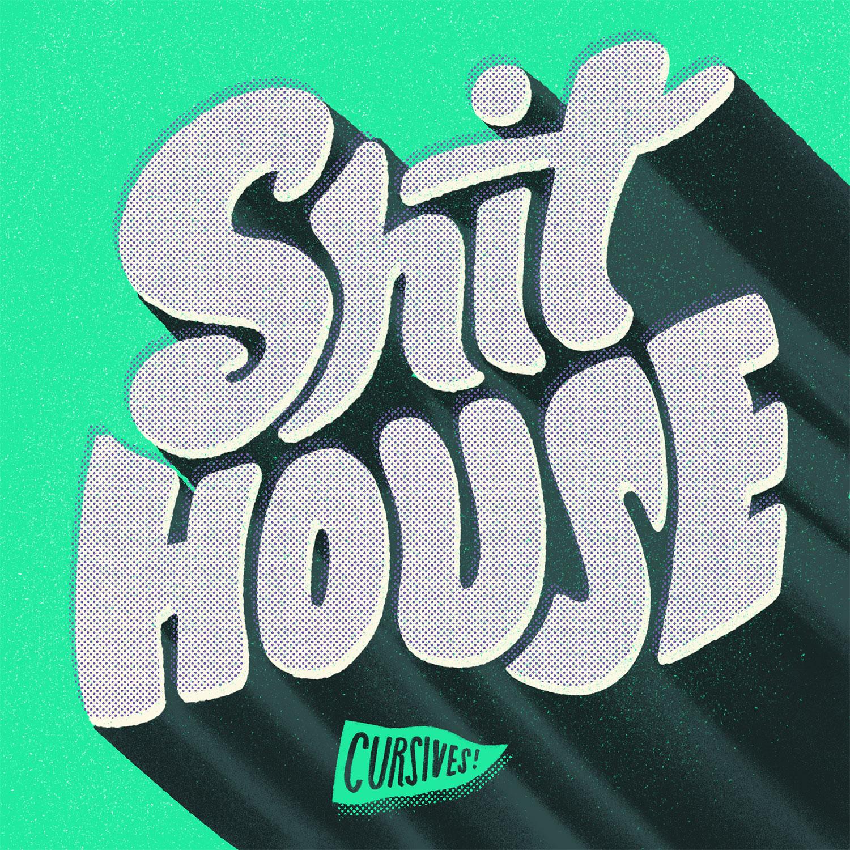 Shit_House-2